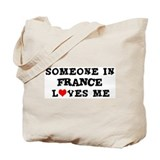 Someone in France Tote Bag