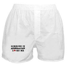 Someone in Azerbaijan Boxer Shorts