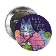 "KNIT 1 PURR 2... 2.25"" Pinback Button for Kni"