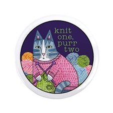 "KNIT 1 PURR 2...Jumbo 3.5"" Pinback Button"
