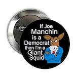Joe Manchin Giant Squid Button