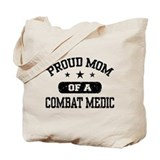 Proud Combat Medic Mom Tote Bag