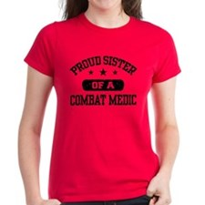 Proud Combat Medic Sister Tee
