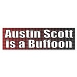 Austin Scott is a Buffoon bumper sticker