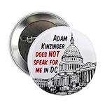 Adam Kinzinger does not Speak for Me Pin