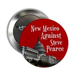 New Mexico Against Steve Pearce button