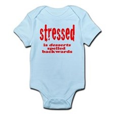 stressed is desserts backward Infant Bodysuit