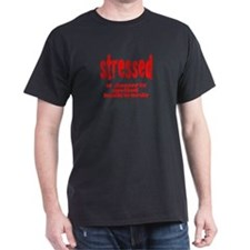 stressed is desserts backward T-Shirt