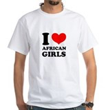 I Love African Girls Shirt