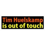 Tim Huelskamp is Out of Touch bumper sticker