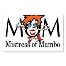 Mom: Mistress of Mambo Decal