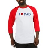 I Love Dad - Baseball Jersey