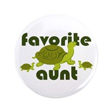 "Favorite Aunt 3.5"" Button"