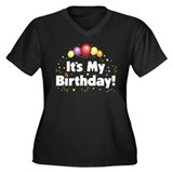 It's My Birthday! Women's Plus Size V-Neck Dark T-