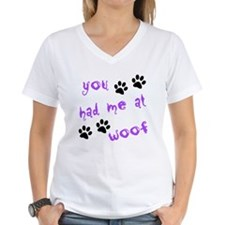 You Had Me At Woof Shirt