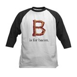 B is for bacon (Tee)