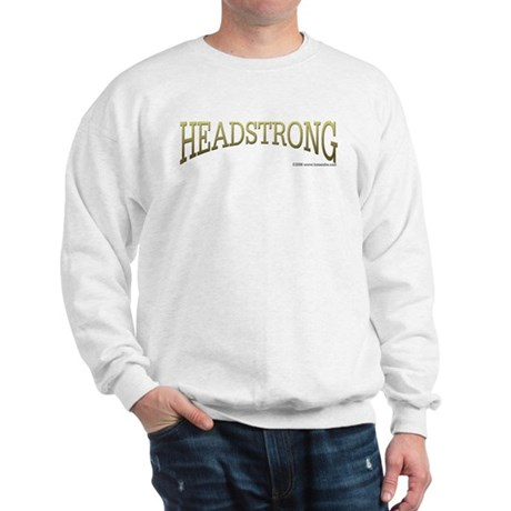 Headstrong Sweatshirt