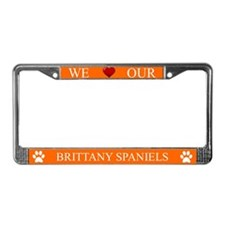 Orange We Love Our Brittany Spaniels Frame