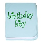 St. Patricks Day Birthday Boy baby blanket