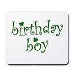 St. Patricks Day Birthday Boy Mousepad