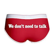 We Don't Need to Talk Women's Boy Briefs Underwear