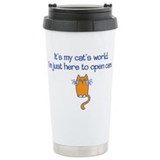 It's my Cat's World Stainless Steel Travel Mug