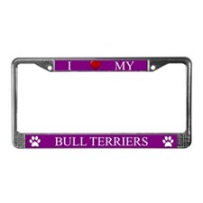 Purple I Love My Bull Terriers Frame