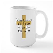 Jesus Love me This I Know Mug