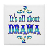 About Drama Tile Coaster