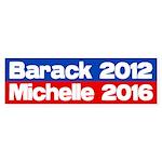 Barack 2012 Michelle 2016 bumper sticker