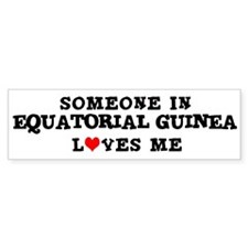 Someone in Equatorial Guinea Bumper Bumper Sticker