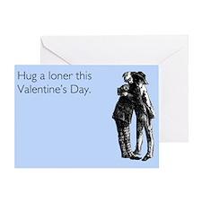Hug A Loner Greeting Card