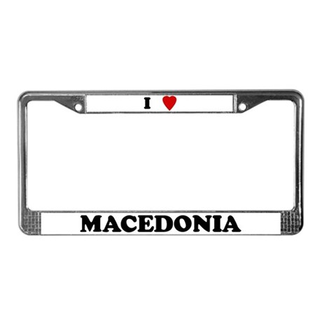 I Love Macedonia License Plate Frame