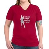 Feel Safe at Night, Sleep with a Nurse! - Shirt