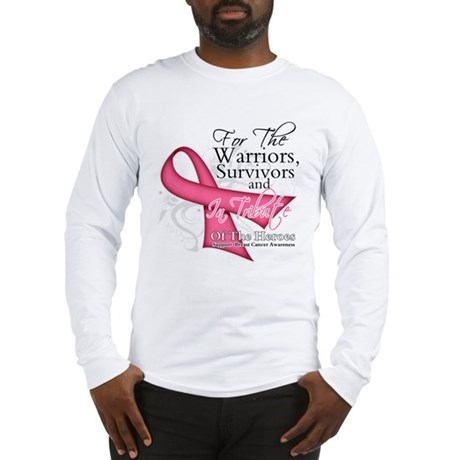 Tribute For Breast Cancer Long Sleeve T-Shirt