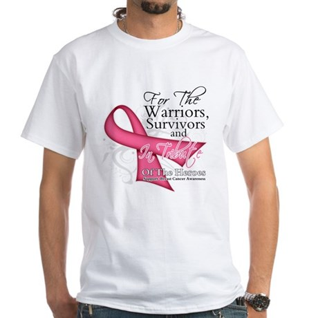 Tribute For Breast Cancer White T-Shirt