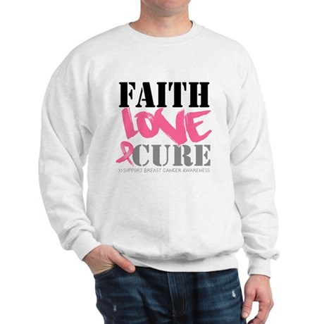 Faith Love Cure Breast Cancer Sweatshirt