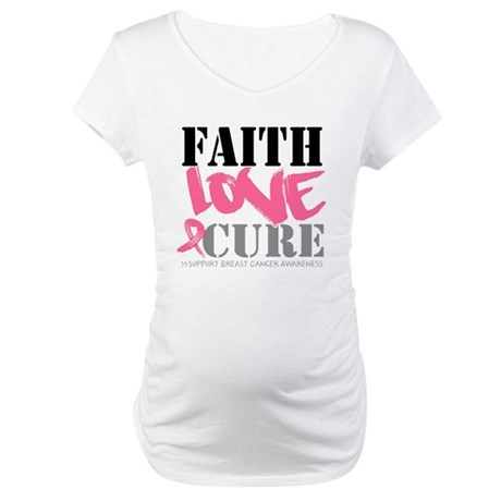 Faith Love Cure Breast Cancer Maternity T-Shirt