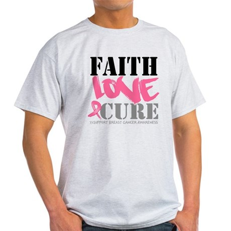 Faith Love Cure Breast Cancer Light T-Shirt