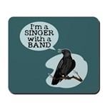 Singer with a Band Mousepad