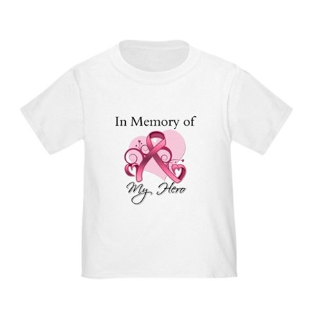 Breast Cancer In Memory Hero Toddler T-Shirt