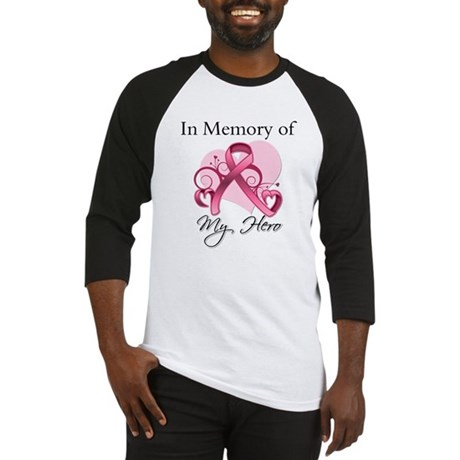 Breast Cancer In Memory Hero Baseball Jersey
