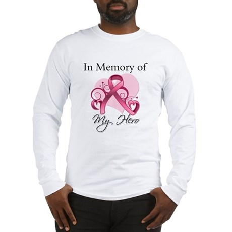 Breast Cancer In Memory Hero Long Sleeve T-Shirt
