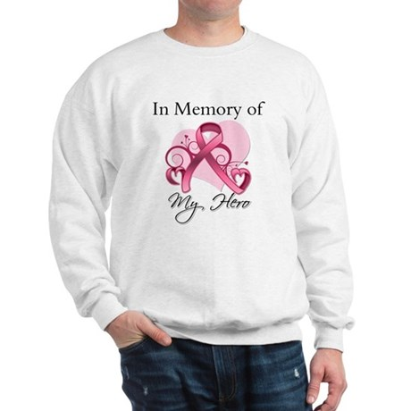 Breast Cancer In Memory Hero Sweatshirt