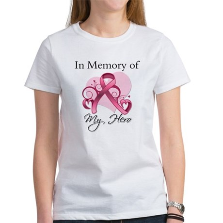 Breast Cancer In Memory Hero Women's T-Shirt
