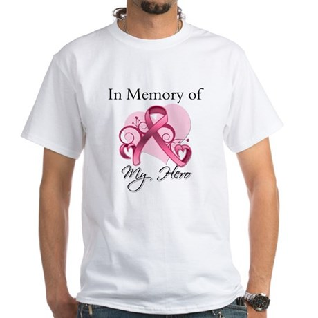 Breast Cancer In Memory Hero White T-Shirt