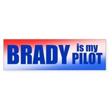 Brady Is My Pilot Bumper Sticker
