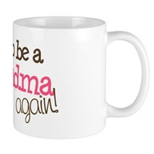 going to be a grandma Coffee Mug