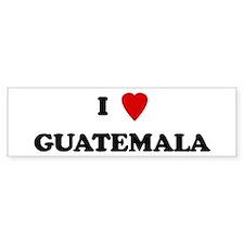 I Love Guatemala Bumper Car Sticker