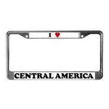 I Love Central America License Plate Frame